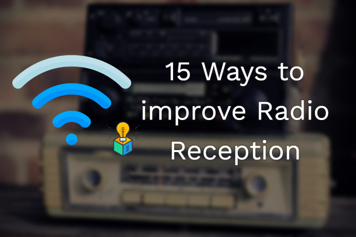 improve Radio Reception