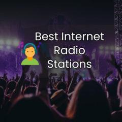 Best Internet Radio Stations