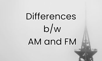 Differences between AM and FM