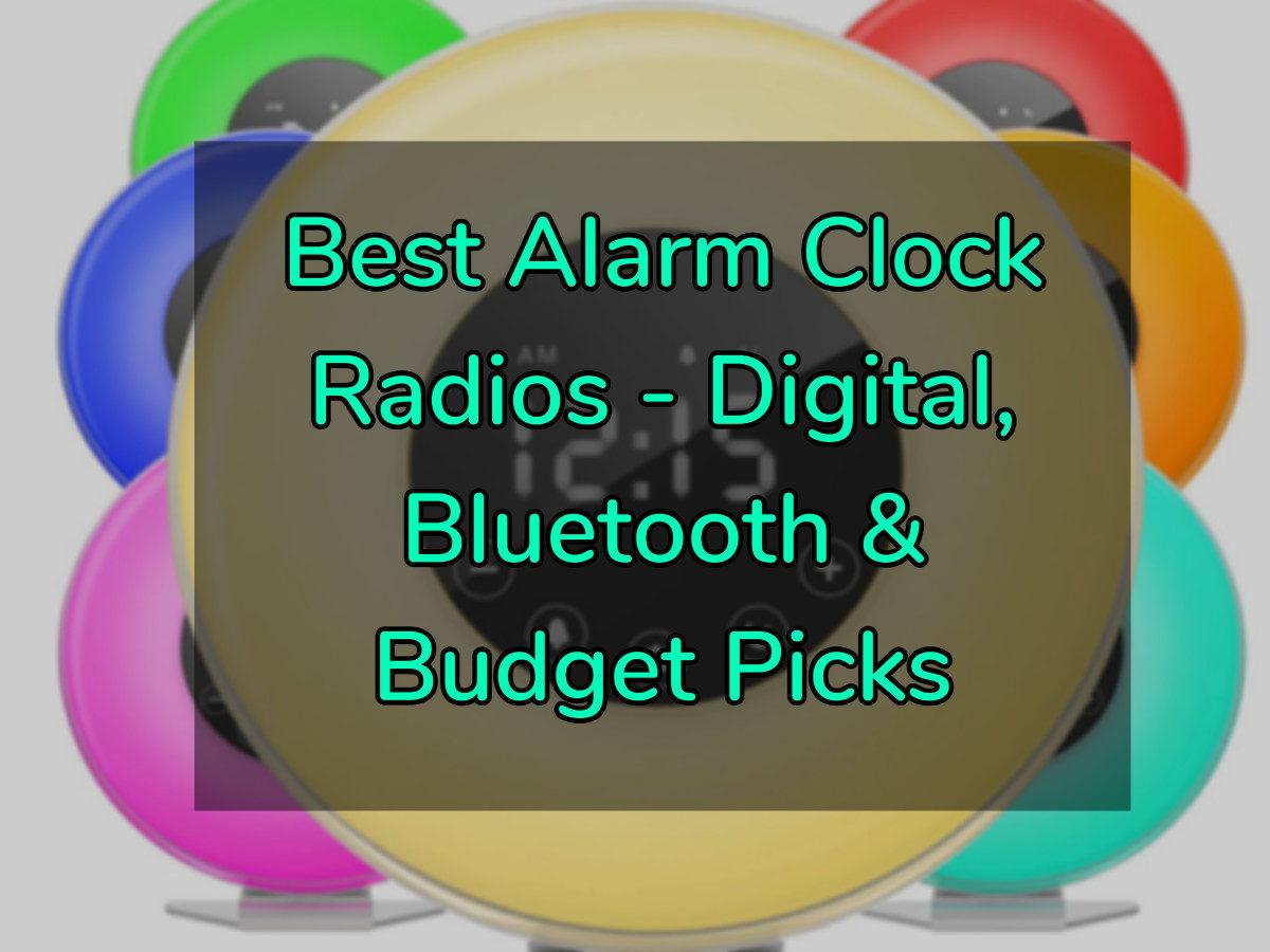 Best Alarm Clock Radios - Digital & Bluetooth Alarm Radios