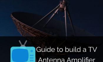 Build a TV Antenna Amplifier